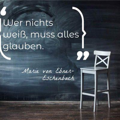 kurseundwebinare.de_visual-statements_wer-nichts-weiß-muss-alles-glauben